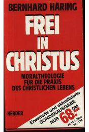 Frei in Christus I-III. - Régikönyvek