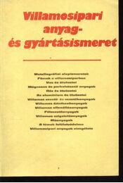 Villamosipari anyag- és gyártásismeret - Régikönyvek