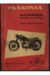Pannonia motorkerékpárok kezelése és javítása TL 250F, TL 250D, TL 250B típusok - Régikönyvek