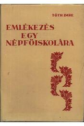 Emlékezés egy népfőiskolára (1942-82) - Régikönyvek