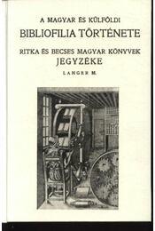 A magyar és külföldi bibliofilia története - Régikönyvek