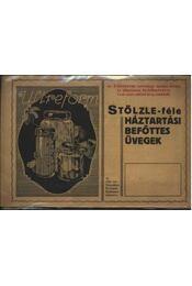 Stölzle-féle háztartási befőttes üvegek - Régikönyvek