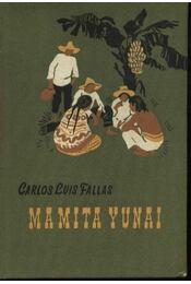Mamita Yunaí - Régikönyvek