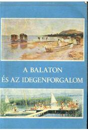 A Balaton és az idegenforgalom - Régikönyvek