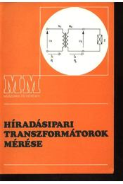 Híradásipari transzformátorok mérése - Régikönyvek