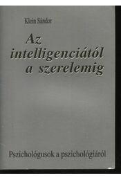 Az intelligenciától a szerelemig - Régikönyvek