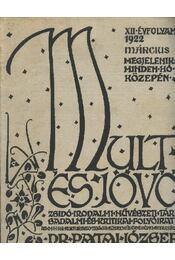 Múlt és jövő XII. évf. 1922. március - Régikönyvek
