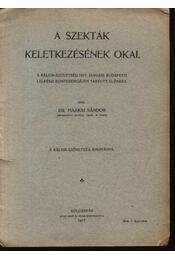 A szekták keletkezésének okai - Régikönyvek