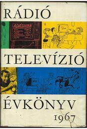 Rádió és televízió évkönyv 1967 - Régikönyvek