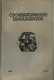 Csongrád megyei tanulmányok 1959 1. szám - Régikönyvek