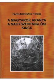 A magyarok aranya, a nagyszentmiklósi kincs - Régikönyvek