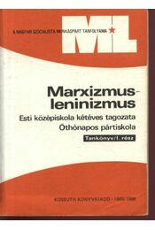 Marxizmus-leninizmus I-II - Régikönyvek