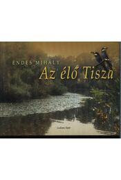 Az élő Tisza - Régikönyvek