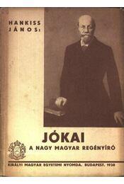 Jókai a nagy magyar regényíró - Régikönyvek
