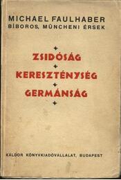 Zsidóság, Kereszténység, Germánság - Régikönyvek