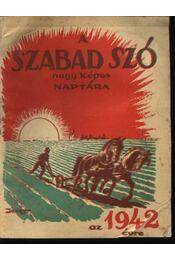 A Szabad Szó Nagy Képes Naptára 1942. - Régikönyvek