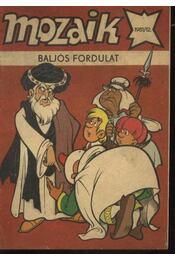 Baljós fordulat (Mozaik 1981/12.) - Régikönyvek