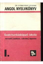 Angol nyelvkönyv I. - termelő (szakács, cukrász) ágazata - Régikönyvek