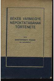 Békés Vármegye népoktatásának története - Régikönyvek