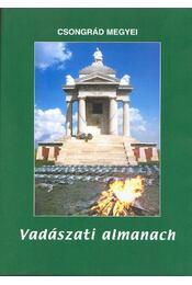 Csongrád megyei vadászati almanach-2003 - Régikönyvek