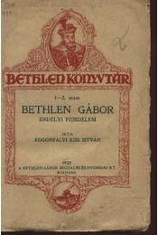 Bethlen Gábor erdélyi fejedelem - Régikönyvek