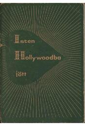 Isten Hollywoodba jött - Régikönyvek