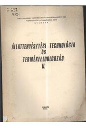 Állattenyésztési technológia és termékfeldolgozás II. - Régikönyvek
