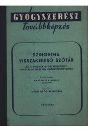 Szinonima visszakereső szótár - Régikönyvek