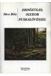 Erdőzúgás, olykor puskalövéssel - Régikönyvek