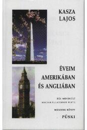 Éveim Amerikában és Angliában (Dedikált) - Régikönyvek