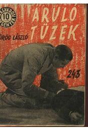Áruló tüzek - Görög László - Régikönyvek