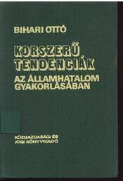 Korszerű tendenciák az államhatalom gyakorlásában - Régikönyvek