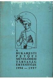 atirni - A bukaresti Petőfi művelődési társaság értesítője 1994-1997 - Régikönyvek