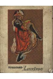 Toulouse-Lautrec 1864-1901 - Régikönyvek