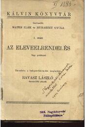 Az eleveelrendelés - Régikönyvek