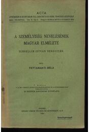 A személyiség nevelésének magyar elmélete - Régikönyvek