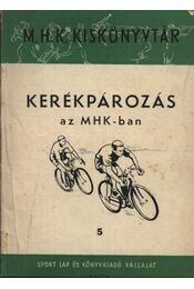 Kerékpározás az MHK-ban - Régikönyvek