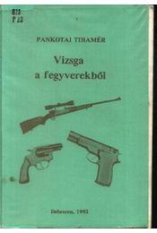 Vizsga a fegyverekből - Régikönyvek