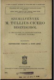 Szemelvények M. Tullius Cicero beszédeiből - Régikönyvek