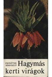 Hagymás kerti virágok - Régikönyvek