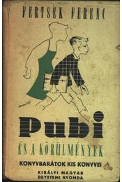 Pubi és körülmények - Régikönyvek