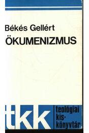 Ökomenizmus - Régikönyvek
