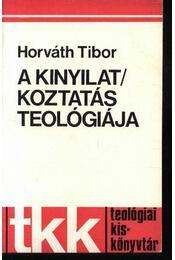 A kinyilatkoztatás teológiája - Régikönyvek