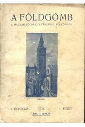 A földgömb - 1931 évfolyam, 1.-10. szám (teljes) - Régikönyvek