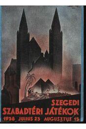 Szegedi Szabadtéri Játékok 1938. július 23 - augusztus 15. - Régikönyvek