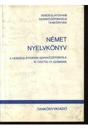 Német nyelvkönyv a vendéglátóipari szaközépiskola III. osztálya számára - Régikönyvek