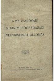 A magyaróvári M. Kir. mezőgazdasági vegykísérleti állomás - Régikönyvek