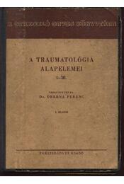 A traumatológia alapelemei I-VI. kötet - Régikönyvek