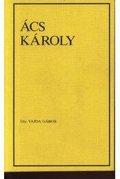 Ács Károly - Régikönyvek