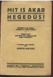 Mit is akar Hegedüs? - Régikönyvek